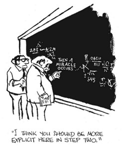 And then a miracle occurs....(c) Gary Larson.